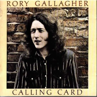 """Rory Gallagher """" Calling card """""""