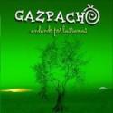 """Gazpacho """" Andando Por Las Ramas """""""
