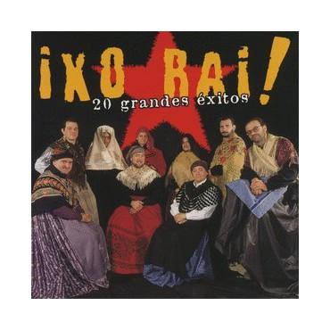 """Ixo Rai! """" 20 Grandes Éxitos """""""