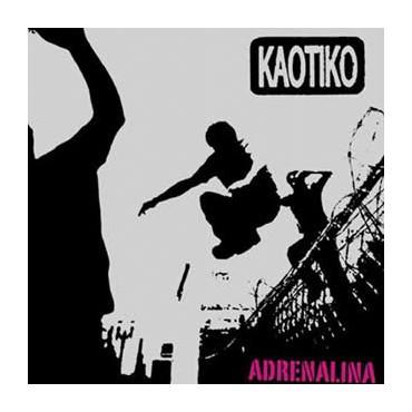 """Kaotiko """" Adrenalina """""""