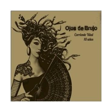"""Ojos De Brujo """" Corriente Vital-10 Años """""""