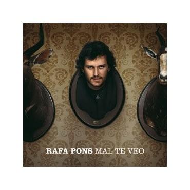 """Rafa Pons """" Mal Te Veo """""""