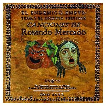 """Rosendo """" El endemico embustero, y el incauto pertinaz """""""