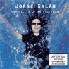 "Jorge Salan "" Chronicles of an evolution """