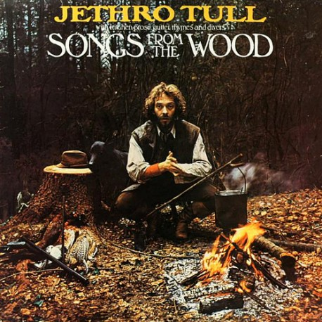 "Jethro tull "" Songs from the wood """