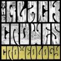"""Black Crowes """" Croweology """""""