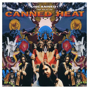 """Canned Heat """" Uncanned!-The of Canned Heat """""""